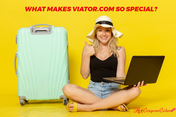 https://www.hotcouponscodes.com/media/what-makes-viator-so-special-hotcouponscodes.jpeg